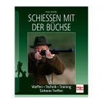 Peter Schäfer - Schießen mit der Büchse