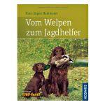 H.-J. Markmann - Vom Welpen zum Jagdhelfer