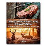 Carsten Bothe - Wildverwertung praktisch